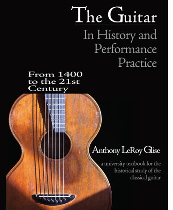 The Guitar in History and Performance Practice from 1400 to Today