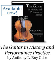 The Guitar in History and Performance Practice